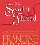 The Scarlet Thread by Francine Rivers, a review