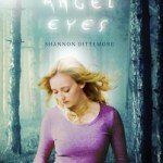 Angel Eyes by Shannon Dittemore, a review