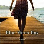 Free Ebook for today: Blue Moon Bay