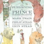 Prince Oleomargarine, Mark Twain's new book for kids: a review