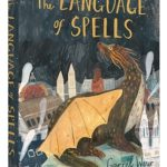 The Language of Spells by Garret Weyr, a review