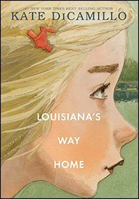 Louisiana's Way Home by Kate DiCamillo, a review