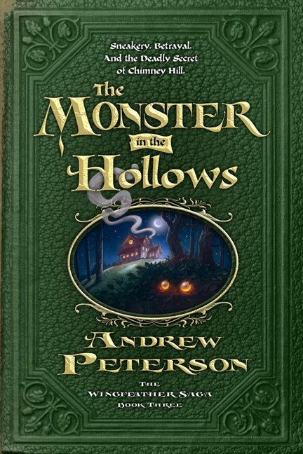 The Monster in the Hollows by Andrew Peterson, a review