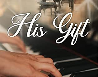 His Gift by Joan C. Benson, a review