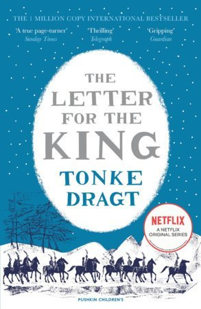 Tonke Dragt's novel for young people, The Letter for the King