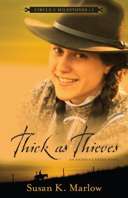Thick as Thieves by Susan K. Marlow, a review